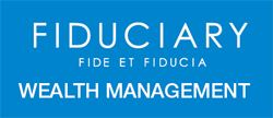 Fiduciary Wealth Management